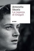 """La """"Ragazza di Chagall"""" entra nella """"Rosa"""" finalista del Premio Viareggio :)"""